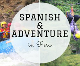Spanish & Aventure in Peru 2016