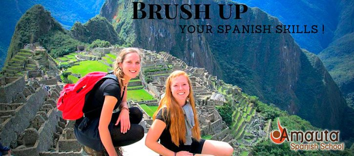 Brush Up your Spanish – Spanish Course for Travelers in Peru