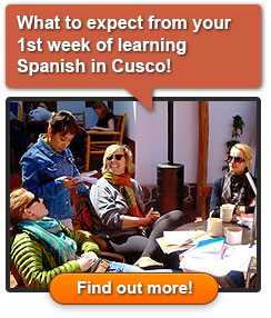 What to expect from your 1st week of learning Spanish in Cusco!